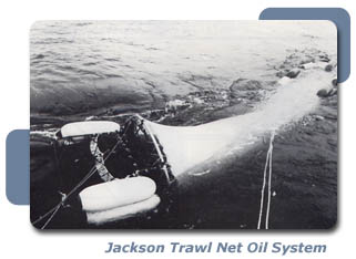 The Jackson Trawl Net Oil Collection System